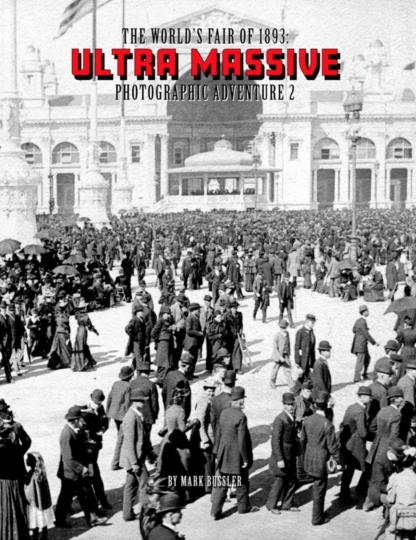 The World's Fair of 1893 Ultra Massive Photographic Adventure Trilogy 1-3 Bundle image 6