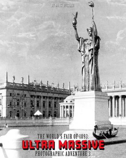 The World's Fair of 1893 Ultra Massive Photographic Adventure Trilogy 1-3 Bundle image 7