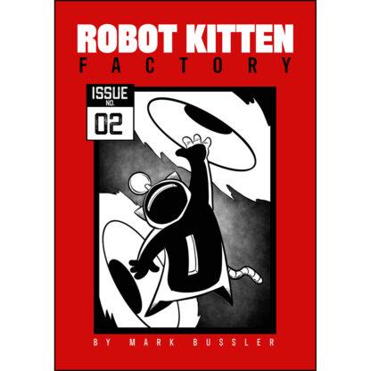 Robot Kitten Factory Issue #2