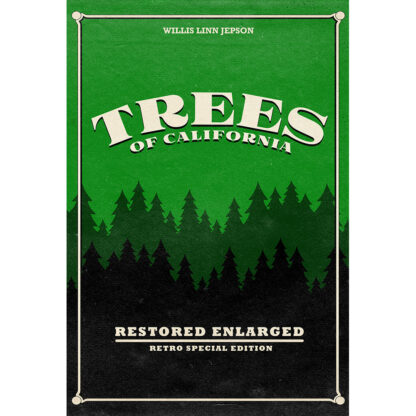 Trees of California: Restored Enlarged Retro Special Edition