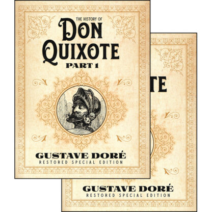 The History of Don Quixote: Gustave Doré Restored Special Edition 2-Volume Set Bundle