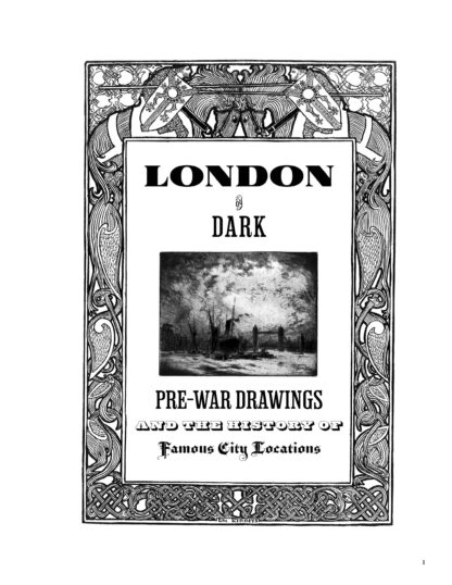 London by Dark: Pre-War Drawings and the History of Famous City Locations image 1