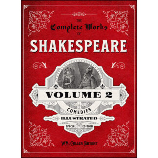 The Complete Works of Shakespeare Volume 2: Comedies - Illustrated Special Edition