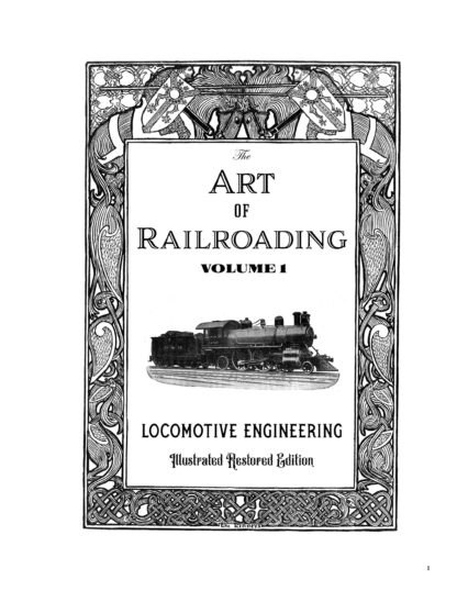 The Art of Railroading Volume 1: Locomotive Engineering The Art of Railroading Volume 1: Locomotive Engineering image 1