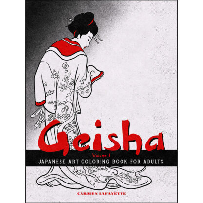 Geisha Japanese Art Coloring Book for Adults: Volume 1