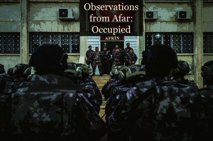 Observations from Afar: Occupied Afrin – [Journal Entry]