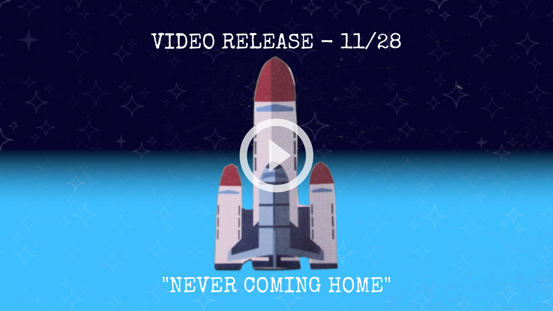 Never Coming Home Video - 11/28!!!