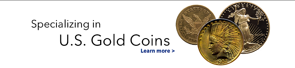 Specializing in US Gold Coins
