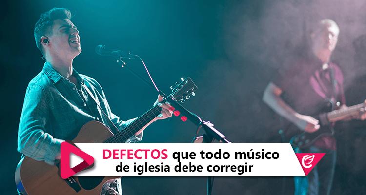 Defectos que todo músico de iglesia debe corregir | #CelestialStereo #RadioCristiana