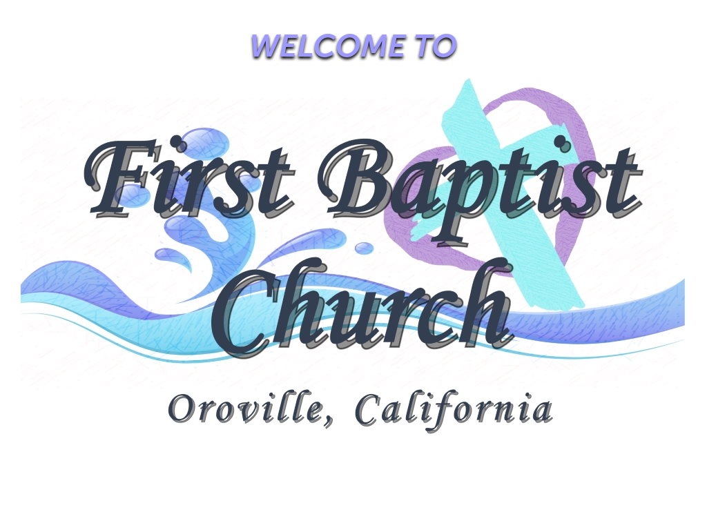 First Baptist Church of Oroville
