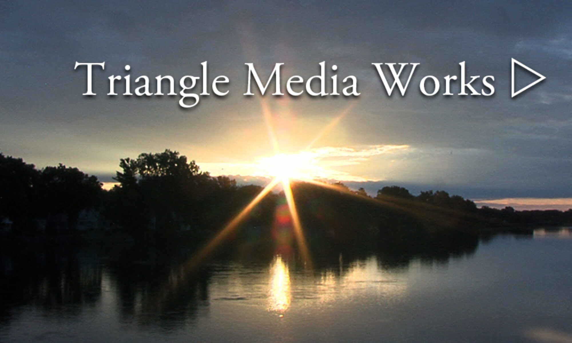 Triangle Media Works, LLC
