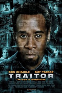 Traitor and Don Cheadle and Guy Pearce
