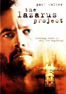 The Lazarus Project and Paul Walker and Piper Perabo