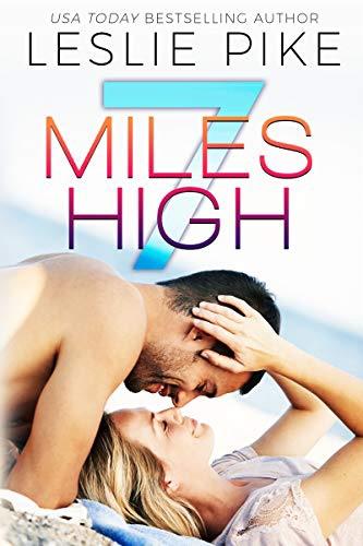 7 Miles High