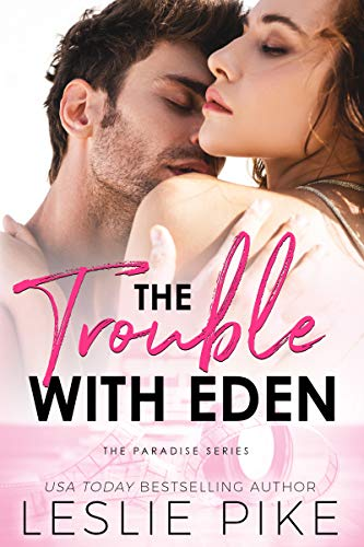 The Trouble with Eden