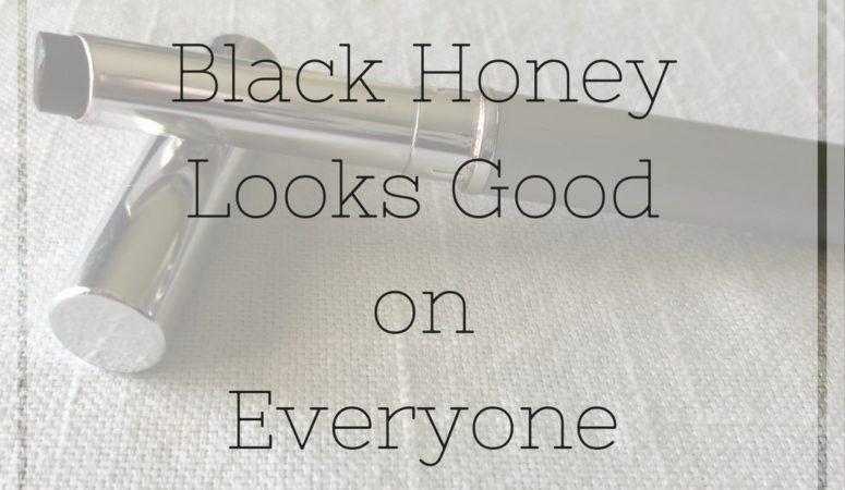 Black Honey Looks Good On Everyone