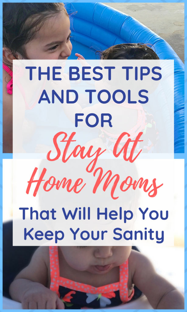 These are the most important things I've learned about getting through the day as a stay at home mom (without losing my mind).   Advice for Stay At Home Moms   Be A Stay At Home Mom   Self Care for Moms #motherhood #stayathomemom #sahm #momlife #sahmlife
