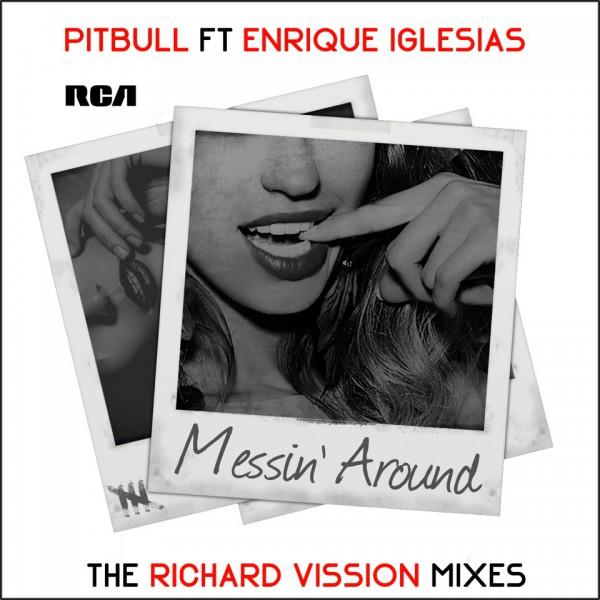 Pitbull ft. Enrique Iglesias 'Messin Around'