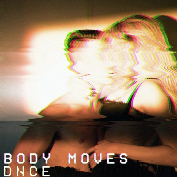 DNCE 'Body Moves'