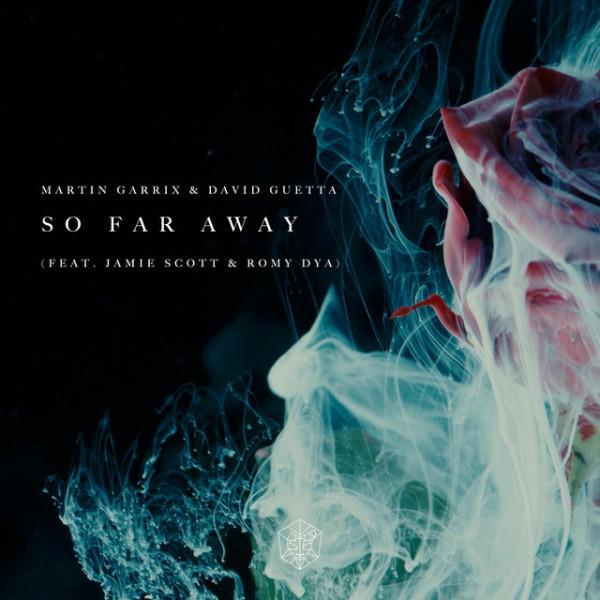 MARTIN GARRIX & DAVID GUETTA 'So Far Away'