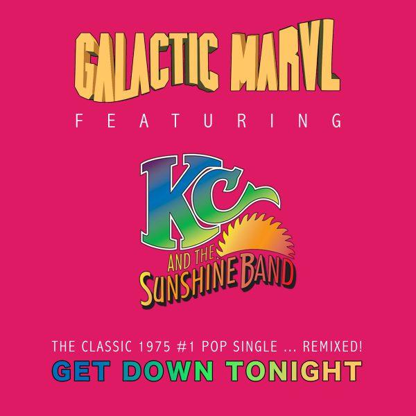 Galactic Marvl & KC 'Get Down ..'
