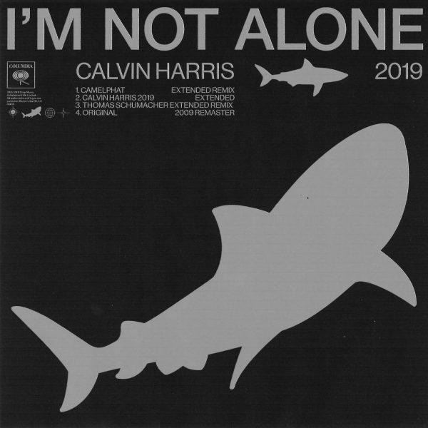 CALVIN HARRIS 'I'm Not Alone 2019' (Columbia)