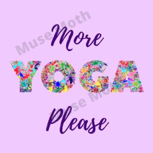 More Yoga Please Purple Instagram post with watermark