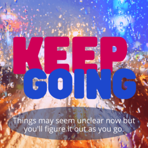 Keep Going Graphic