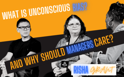 What is Unconscious Bias, and Why Should Managers Care?