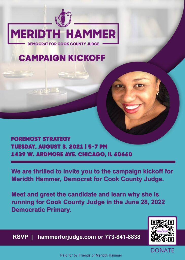 Campaign Kickoff for Meridth Hammer for Cook County Judge