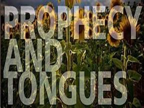 Contrast Between Prophecy & Tongues