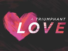 Triumphant Love