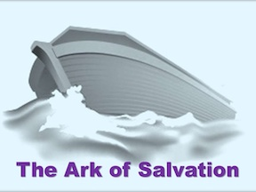 CHRIST OUR ARK OF SALVATION