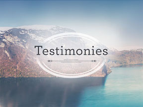 Testimonies of What God Has Done