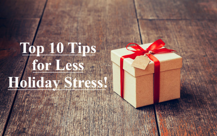 Photo of gift box with caption Top 10 Tips for Less Holiday Stress!