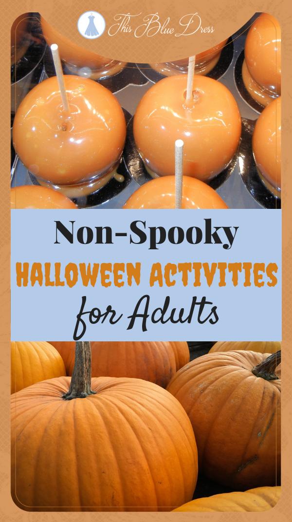 Non-Spooky Halloween Activities for Adults #halloween #funactivities
