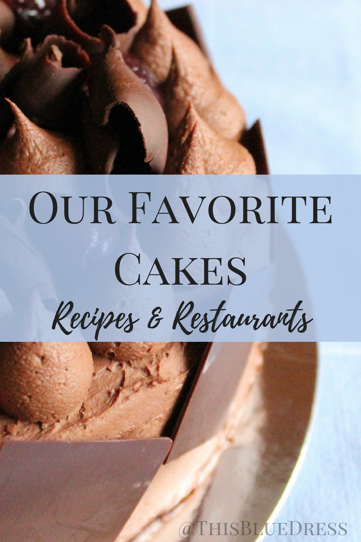 Our Favorite Cakes_ From Recipes and Restaurants #cakes #cakerecipes #restaurantdesserts