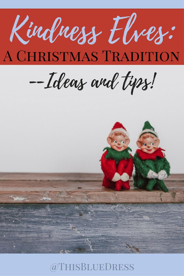 Kindness Elves_ A Christmas Tradition