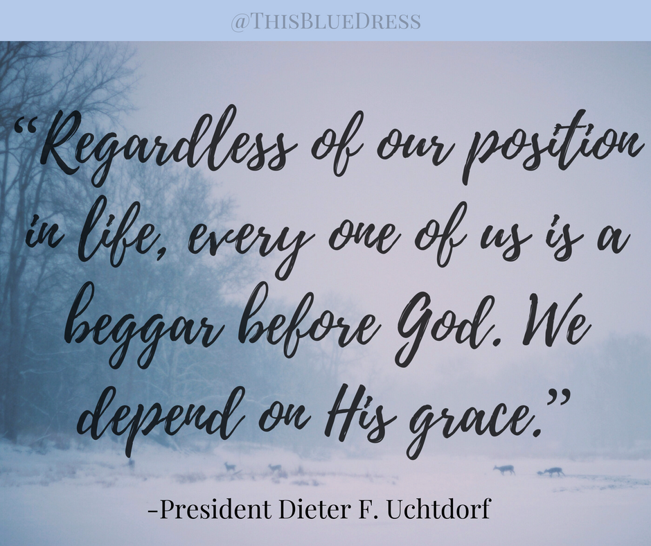 We depend on His grace