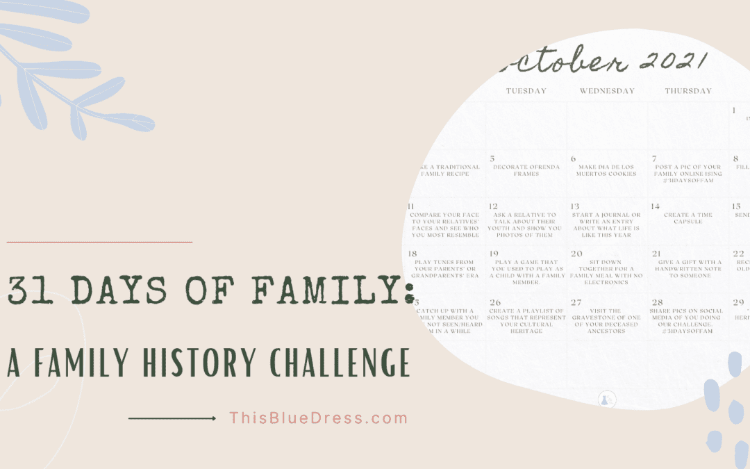 31 Days of Family: A Family History Challenge