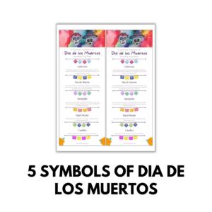 5 Symbols of Dia de los Muertos