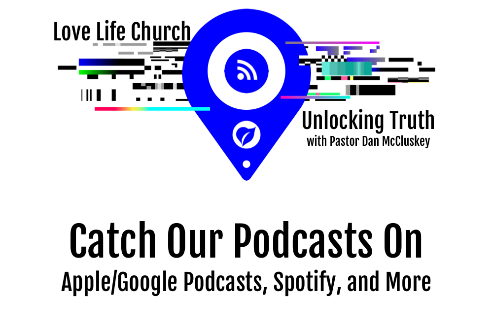 Love Life Church Podcast