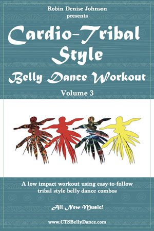 Cardio Tribal Belly Dance Low-Impact Workout | CTS Volume 3 | Robin Johnson