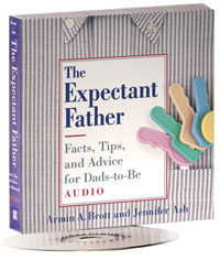 The Expectant Father: Facts, Tips, and Advice for Dads-to-Be (Audiobook)