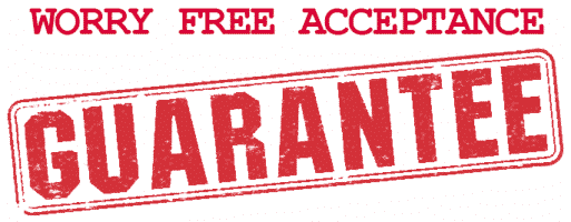 Worry Free Acceptance Guarantee