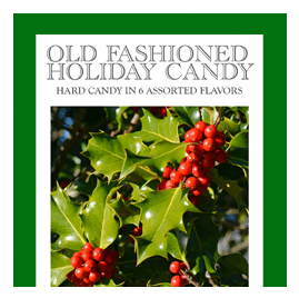 Old Fashioned Holiday Candy - perfect combination of yuletide flavors; peppermint, spearmint, cinnamon, wintergreen, orange and lime