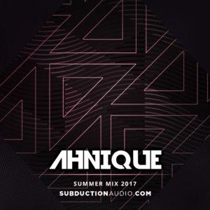 AhNique Summer 2017 Mix