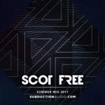 Scot Free Summer 2017 Mix