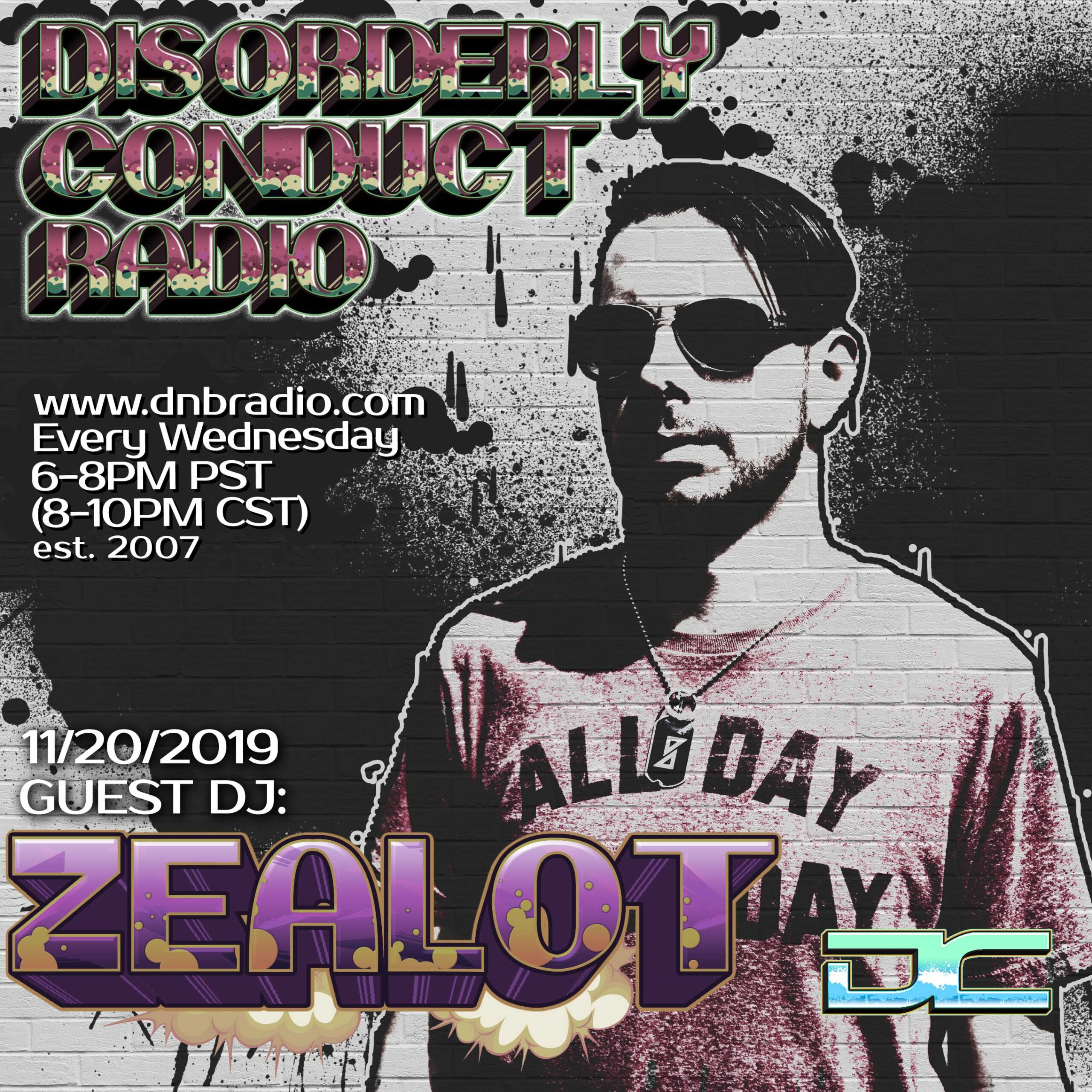 Mr. Solve and Zealot – Disorderly Conduct Radio 112019