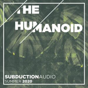 The Humanoid Summer 2020 Mix
